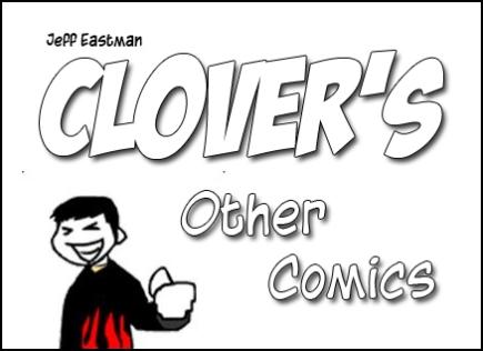 Clover's Other Comics