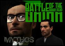Battle of the Brain Dead Union Mythos Thumbnail