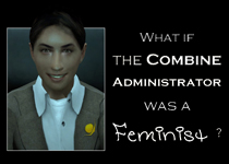 What if the Combine Administrator was a feminist?
