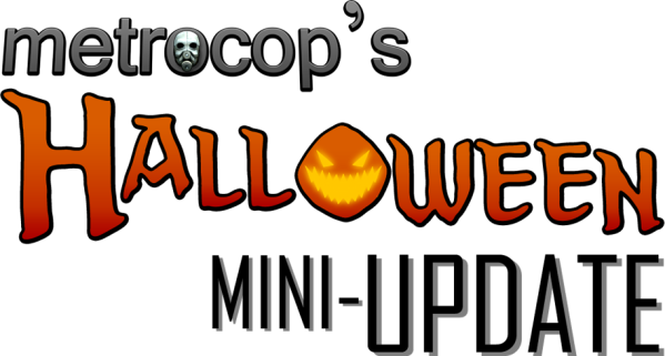 Halloween Mini-Update