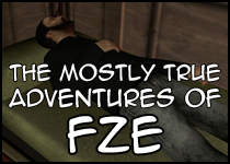 The Mostly True Adventures of FZE