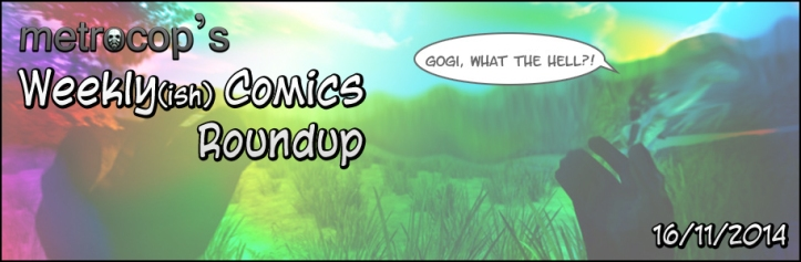 Weekly(ish) Comics Roundup: 16/11/2014