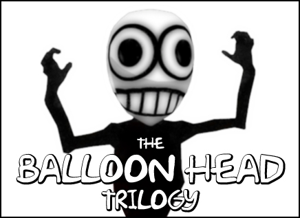 The Balloon Head Trilogy Banner