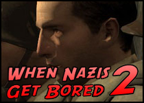 When Nazis Get Bored 2