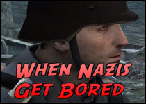 When Nazis Get Bored