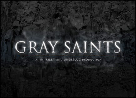 Gray Saints