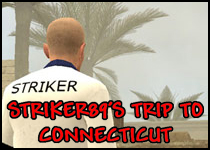 Striker's Trip to Connecticut