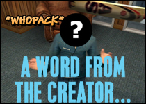 A Word from the Creator