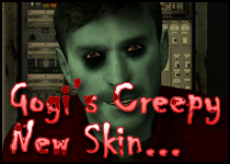 Gogi's Creepy New Skin