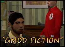 GMod Fiction